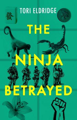 The-Ninja-Betrayed-PRESS 789x1200